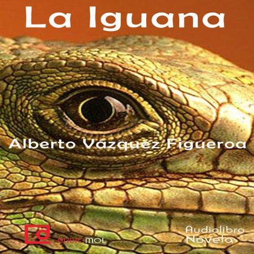 La iguana [The Iguana] cover art