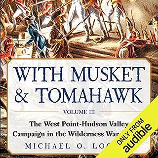 With Musket & Tomahawk, Vol III audiobook cover art