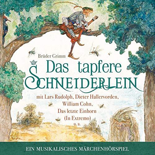 Das tapfere Schneiderlein. Ein musikalisches Märchenhörspiel Titelbild