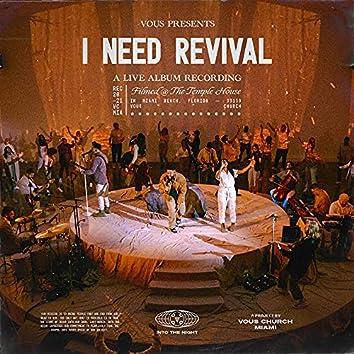 I Need Revival