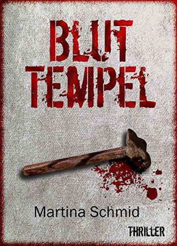 Bluttempel: Das Vermächtnis - Historischer Mystery-Thriller