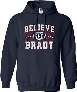 Believe in Brady Ball Football Sports DT Sweatshirt Hoodie