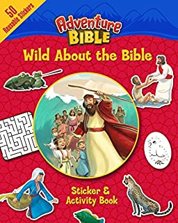 Wild About the Bible Sticker and Activity Book (Adventure Bible)