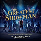 "The Greatest Show (From ""The Greatest Showman"") [Instrumental]"