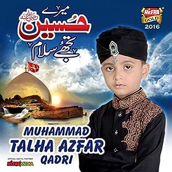 Marey Hussain Tujhe Salam