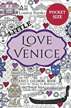 Little Love Venice Adult Coloring Book: Pocket Edition Creative Art Therapy for Mindfulness