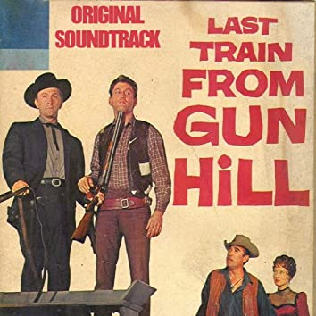 """Prelude / The Stalkers / The Rape (From """"Last Train from Gun Hill"""" Soundtrack)"""