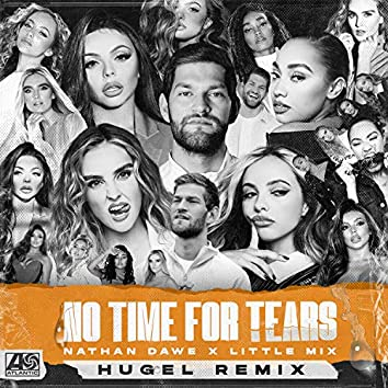 No Time For Tears (HUGEL Remix)