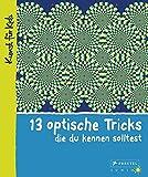 13 optische Tricks