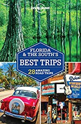 Lonely Planet Florida and The South's Best Road Trips