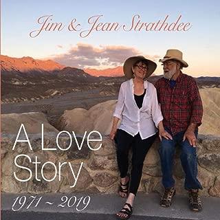 Jim & Jean Strathdee: A Love Story