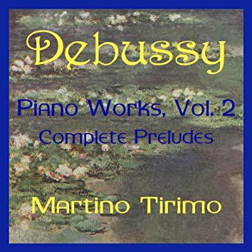 Debussy Piano Works Vol. 2