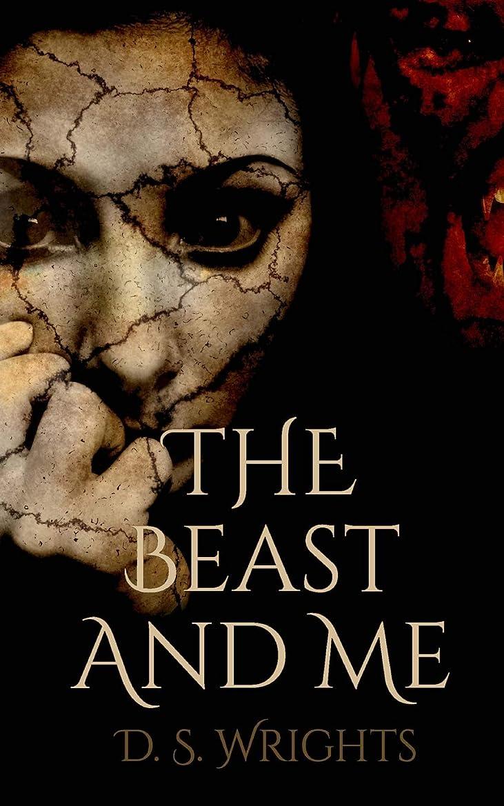 吸い込む礼拝百The Beast And Me