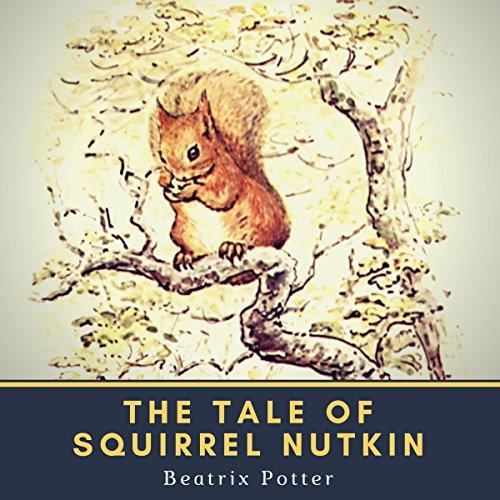 Tale of Squirrel Nutkin                   De :                                                                                                                                 Beatrix Potter                               Lu par :                                                                                                                                 Bellona Times                      Durée : 8 min     Pas de notations     Global 0,0