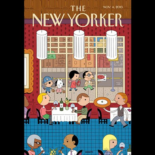 The New Yorker, November 4th 2013 (Lauren Collins, Dana Goodyear, Adam Gopnik)                   De :                                                                                                                                 Lauren Collins,                                                                                        Dana Goodyear,                                                                                        Adam Gopnik                               Lu par :                                                                                                                                 Dan Bernard,                                                                                        Christine Marshall                      Durée : 2 h et 8 min     Pas de notations     Global 0,0