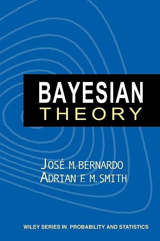 平和なダンス週末Bayesian Theory (Wiley Series in Probability and Statistics)