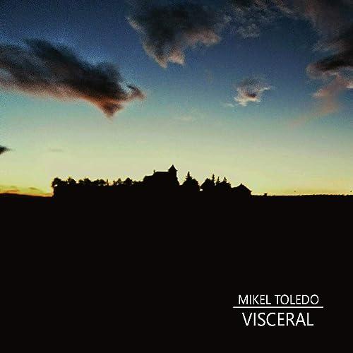 Siempre fue así de Mikel Toledo en Amazon Music - Amazon.es