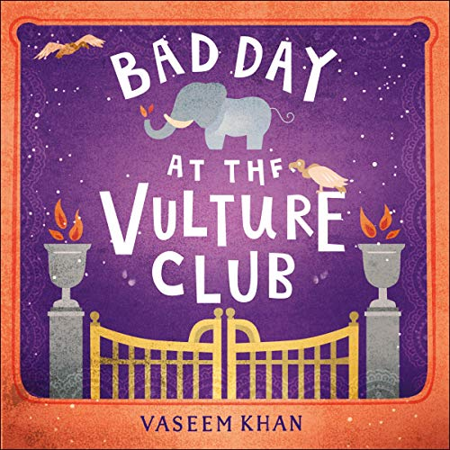 Bad Day at the Vulture Club     Baby Ganesh Agency, Book 5              By:                                                                                                                                 Vaseem Khan                           Length: 10 hrs and 40 mins     Not rated yet     Overall 0.0