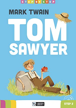 Tom Sawyer. Con CD Audio [Lingua inglese]