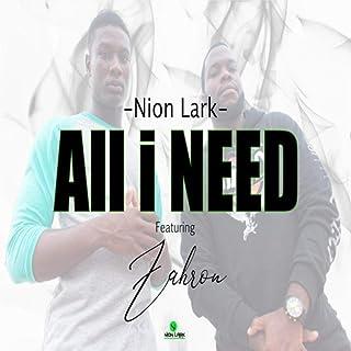All I Need (feat. Zahron)