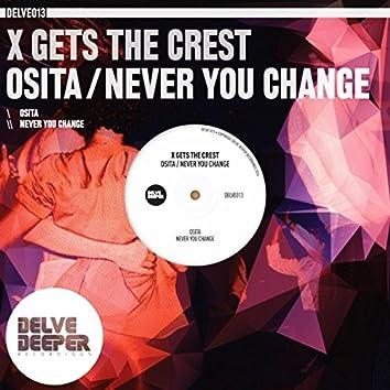 Osita / Never You Change