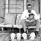 Voices of Mississippi: Artists and Musicians Documented by William Ferris
