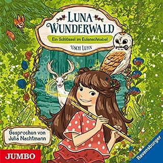 Ein Schlüssel im Eulenschnabel     Luna Wunderwald 1              Autor:                                                                                                                                 Usch Luhn                               Sprecher:                                                                                                                                 Julia Nachtmann                      Spieldauer: 1 Std. und 27 Min.     2 Bewertungen     Gesamt 5,0