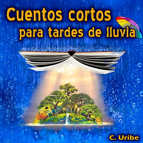 Cuentos cortos para tardes de lluvia [Short stories for rainy afternoons] cover art
