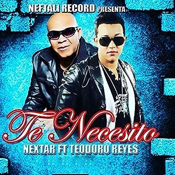 Te Necesito (feat. Teodoro Reyes)