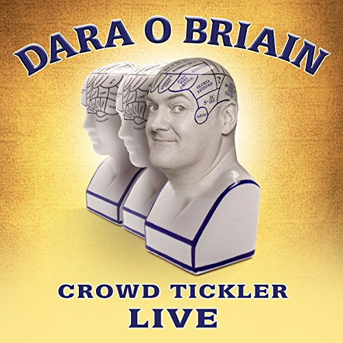 Dara O'Briain: Crowd Tickler  By  cover art