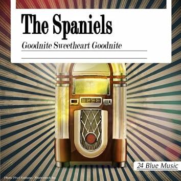 The Spaniels: Goodnite Sweetheart Goodnite