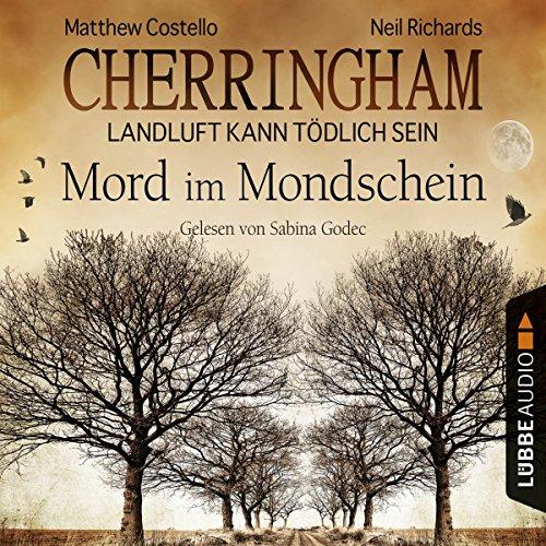 Mord im Mondschein (Cherringham - Landluft kann tödlich sein 3) audiobook cover art