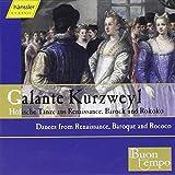 Galante Kurzweyl - Dances From Renaissance Baroque & Rococo (Hanssler) (2002-04-30)