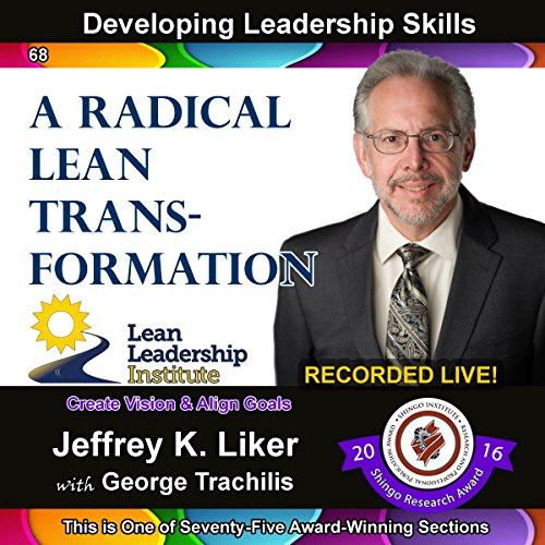 Developing Leadership Skills 68: A Radical Lean Transformation  Titelbild