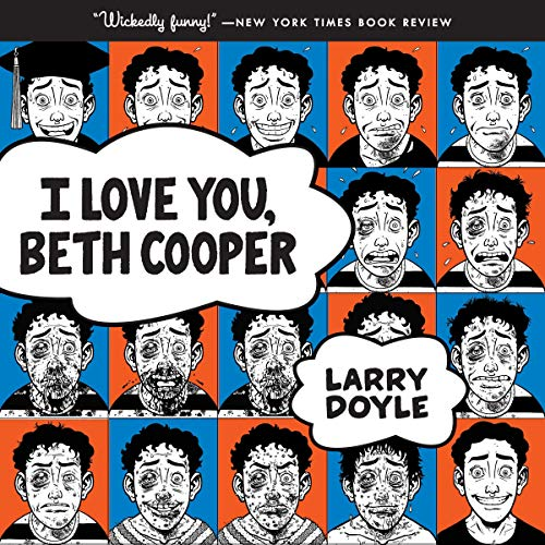 I Love You, Beth Cooper audiobook cover art