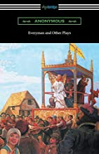 Everyman and Other Plays
