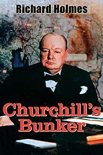 Churchill's Bunker: The Secret Headquarters in Wartime London