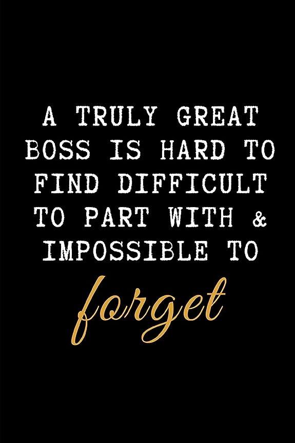 パールミュウミュウ擬人A Truly Great Boss is Hard to Find Difficult to Part with & Impossible to Forget.: A wide ruled Line Paper Notebook