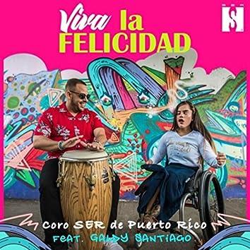 Viva la Felicidad (feat. Galdy Santiago)