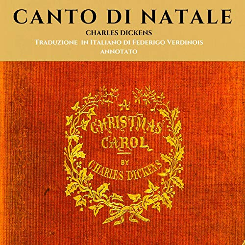 Canto di Natale: Christmas Carol (Martina Fisher Vintage Readings) (Italian Edition) audiobook cover art