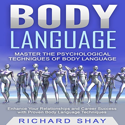 Body Language - Master the Psychological Techniques of Body Language audiobook cover art