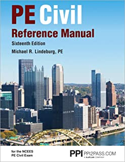 PPI PE Civil Reference Manual, 16th Edition (Hardcover) – Comprehensive Reference Manual for the NCEES PE Civil Exam