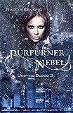 Purpurner Nebel: Undying Blood 3