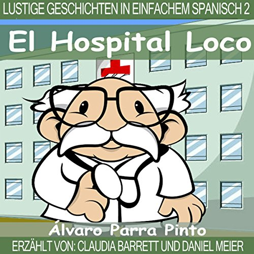 Lustige Geschichten in Einfachem Spanisch 2 [Funny Stories in Simple Spanish] cover art