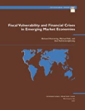 Fiscal Vulnerability and Financial Crises in Emerging Market Economies (Occasional Paper (International Monetary Fund) Book 218)
