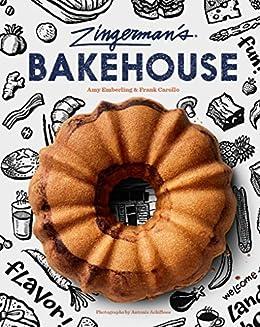 Zingerman's Bakehouse by [Amy Emberling, Frank Carollo, Antonis Achilleos]
