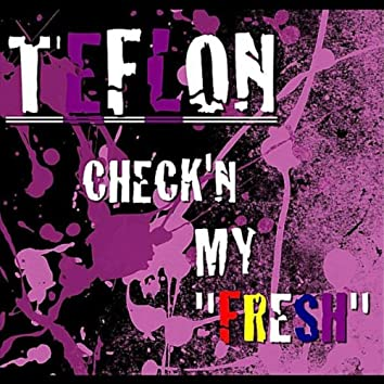 Check'n My Fresh - Single