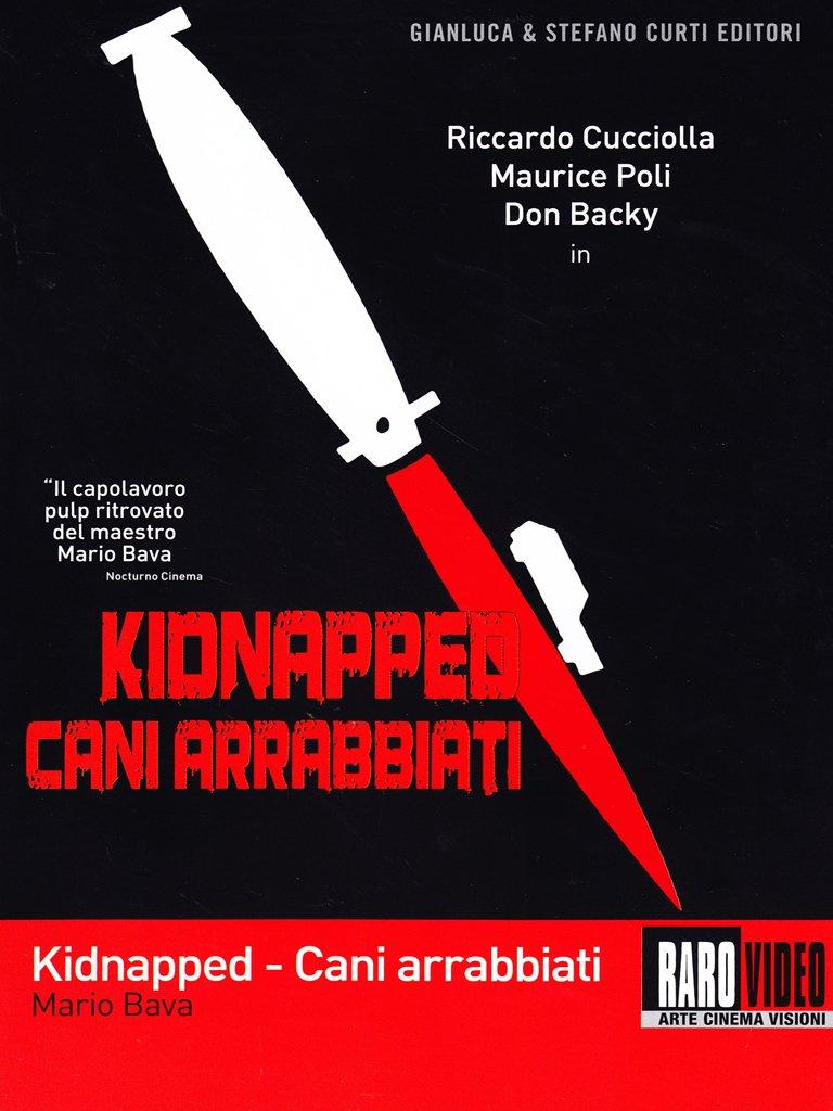 Kidnapped-Cani Arrabbiati: Amazon.it: riccardo cucciolla: Film e TV