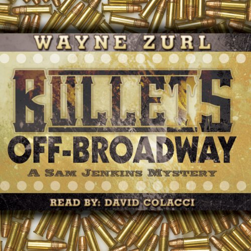 Bullets Off-Broadway audiobook cover art