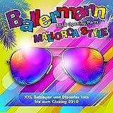 Ballermann Mallorca Style - 2018 Opening Party (Xxl Schlager und Discofox Hits bis zum Closing 2019) [Explicit]